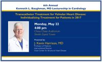 Kenneth L. Baughman Lectureship in Cardiology
