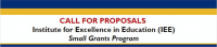 Institute for Excellence in Education Small Grants Program